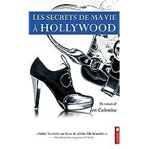 Les secrets de ma vie a Hollywood, tome 1 -