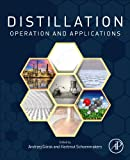 Distillation: Operation and Applications, , 0123868769