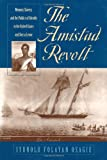 The Amistad Revolt : Memory, Slavery, and the Politics of Identity in the United States and Sierra Leone, Osagie, Iyunolu Folayan, 0820322245