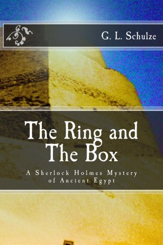 Read Online The Ring and The Box: A Sherlock Holmes Mystery of Ancient Egypt PDF
