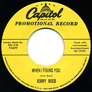 Jerry Reed - When I Found You - I've Had Enough 7inch, 45rpm ...