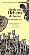 Guide des lichens de France - Lichens du sol par Delzenne-Van Haluwyn