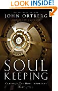 #7: Soul Keeping: Caring For the Most Important Part of You