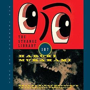 The Strange Library Audiobook