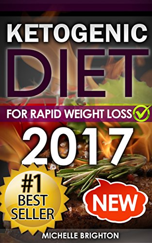 Ketogenic Diet: For Rapid Weight Loss: Recipes and Mistakes to Avoid by Michelle Brighton