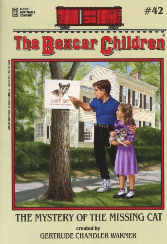 The Mystery of the Missing Cat - Book #42 of the Boxcar Children