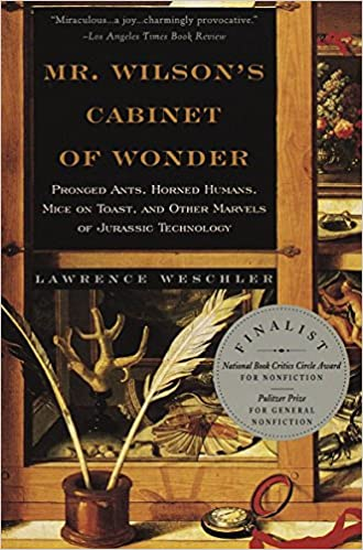 Charmant Mr. Wilsonu0027s Cabinet Of Wonder: Pronged Ants, Horned Humans, Mice On Toast,  And Other Marvels Of Jurassic Technology: Lawrence Weschler: 9780679764892:  ...