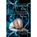 Art and the Brain: Plasticity, Embodiment, and the Unclosed Circle (Consciousness, Literature and the Arts)