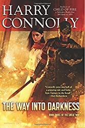 The Way Into Darkness: Book Three of The Great Way: Volume 3