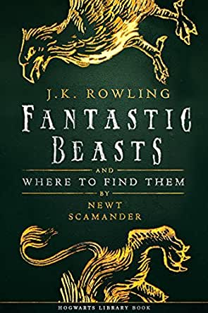 Fantastic Beasts and Where to Find Them (Hogwarts Library
