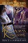 Kiss Across Kingdoms (Kiss Across Time Book 5)