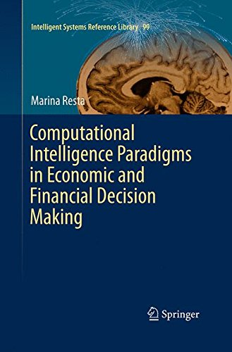 Download Computational Intelligence Paradigms in Economic and Financial Decision Making (Intelligent Systems Reference Library) PDF