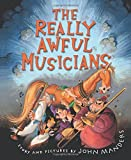 The Really Awful Musicians by John Manders (2011-12-20)