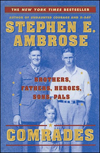 Comrades by Stephen E. Ambrose
