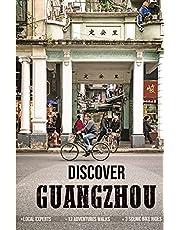 Discover Guangzhou