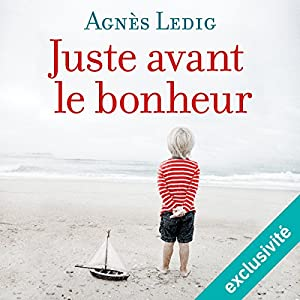 Juste avant le bonheur Audiobook