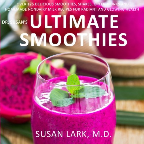 Dr. Susan's Ultimate Smoothies ()