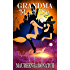 Grandma Must Die (A Touch of Magic Series)