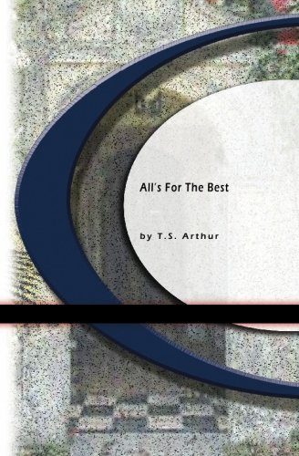 Read Online All's For The Best PDF
