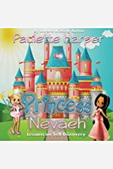 Princess Nevaeh: Lessons on Self Discovery Paperback