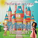 Princess Nevaeh: Lessons on Self Discovery