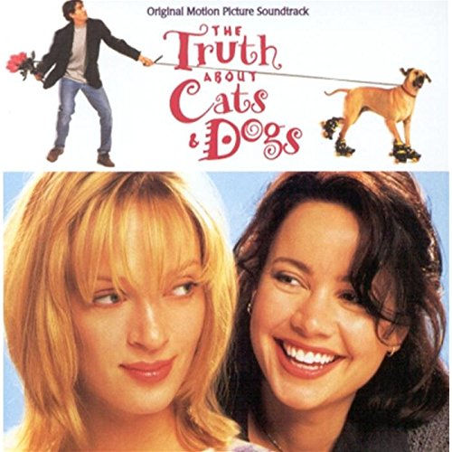 Truth About Cats And Dogs Soundtrack