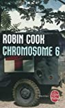 Chromosome 6 par Robin Cook