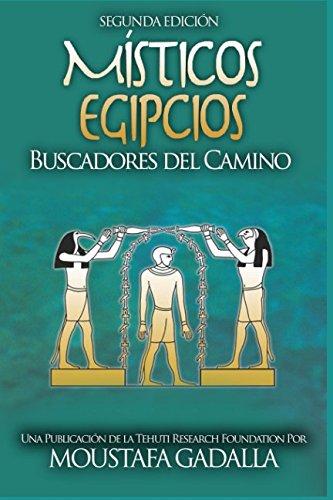 Download Místicos Egipcios : Buscadores del Camino (Spanish Edition) pdf epub
