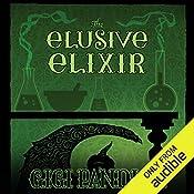 The Elusive Elixir | Gigi Pandian