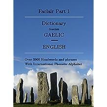 Faclair Part 1: Dictionary Scottish Gaelic / English (Faclair Dictionaries Scottish Gaelic)
