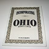 Incorporating in Ohio, W. Dean Brown, 1879760118