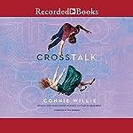 Crosstalk | Connie Willis