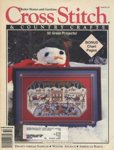 Cross Stitch & Country Crafts, September/October 1992 (92), Vol VIII, No. 1 (Homes Gardens Better And Stitch Cross)