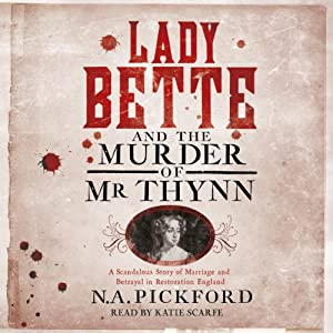 Lady Bette and the Murder of Mr Thynn Audiobook