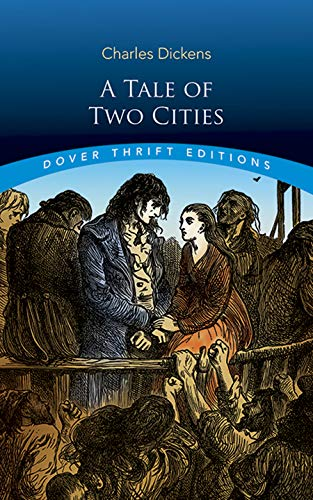 A Tale of Two Cities (Dover Thrift Editions) (A Tale Of Two Cities Reading Level)