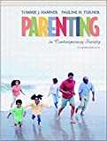 Parenting in Contemporary Society 4th Edition