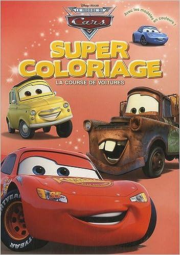 Lire Lebook En Ligne Le Monde De Cars Super Coloriage La