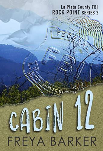 Cabin 12 (Rock Point Book 2) (Jasper Led)