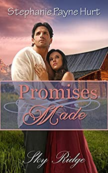 Promises Made (Sky Ridge Book 1) by [Hurt, Stephanie]