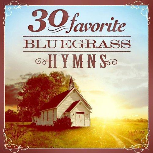 30 Favorite Bluegrass Hymns: I...