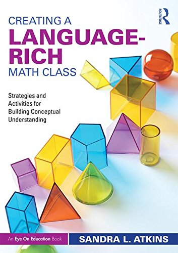 (Creating a Language-Rich Math Class: Strategies and Activities for Building Conceptual)