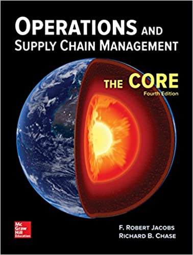 Operations and supply chain management the core f robert jacobs operations and supply chain management the core 4th edition fandeluxe Choice Image