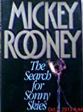 The Search for Sunny Skies, Mickey Rooney, 1559722312