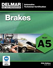 ASE Test Preparation - A5 Brakes (ASE Test Prep: Automotive Technician Certification Manual)
