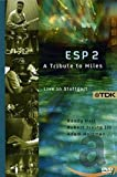 ESP2: A Tribute to Miles - Live in Stuttgart