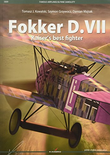 Fokker D.VII: Kaiser's Best Fighter (Famous - Famous Airplanes