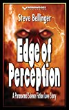 Edge of Perception: A Paranormal Science Fiction Love Story