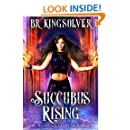 Succubus Rising: An Urban Fantasy (The Telepathic Clans Saga Book 4)