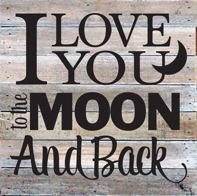Moon Sign Wood (Artistic Reflections Pallet Art RE1035w I Love You to the Moon and Back, 10.5