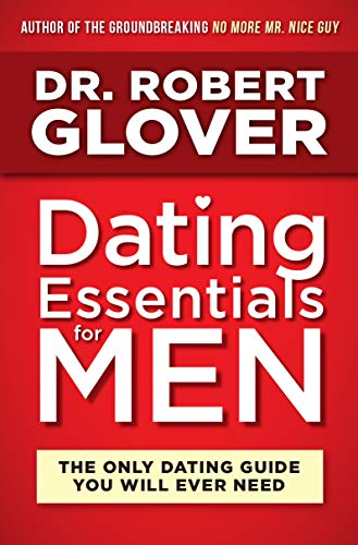 Dating Essentials for Men: The Only Dating Guide You Will Ever Need (Best Shower Hooks Ever)